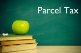 District to Evaluate Feasibility of Parcel Tax on Thursday
