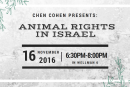 Chen Cohen Presents: Animal Rights Movement In Israel