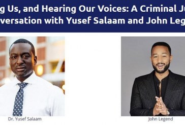 University of Pennsylvania Law School Hosts Criminal Justice Conversation with Yusef Salaam and John Legend