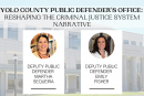 """""""Putting People in Cages Isn't Going to Make Us Safer"""" Vanguard talks to Yolo County Deputy Public Defenders"""