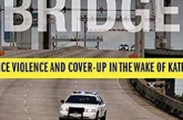 Everyday Injustice Podcast Episode 99: Ronnie Greene – Police Violence & Cover-Up Post-Katrina