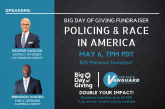 George Gascon and Brendan Woods on Policing and Race for the Vanguard's Big Day of Giving