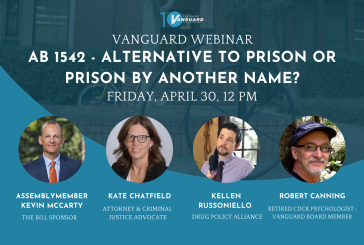 Vanguard Webinar: AB 1542 – Alternative to Prison or Prison by Another Name?