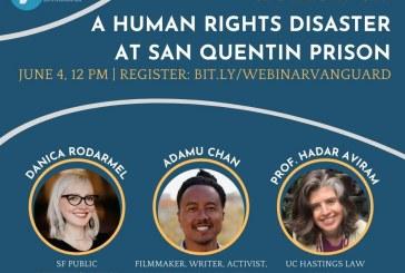 Vanguard Webinar: A Human Rights Disaster at San Quentin (Video)