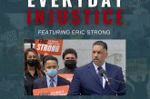 Everyday Injustice Podcast Episode 124: LA Sheriff's Candidate Eric Strong